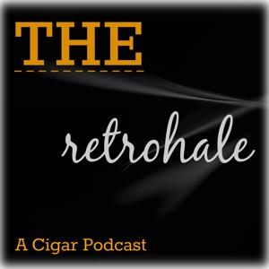The Retrohale a Cigar Podcast