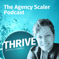 THRIVE: Your Agency Resource podcast