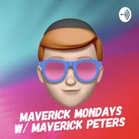 Maverick Mondays podcast