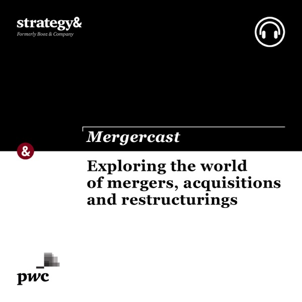 Mergercast by Strategy&