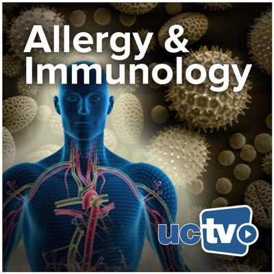 Allergy and Immunology (Video):UCTV