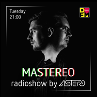 Mastereo by Astero podcast