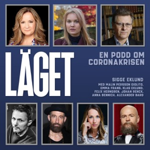 LÄGET - Sigge Eklunds podd om Coronakrisen