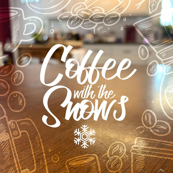 Coffee With The Snows