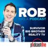 Rob Has a Podcast | Survivor / Big Brother / Amazing Race - RHAP - PodcastOne