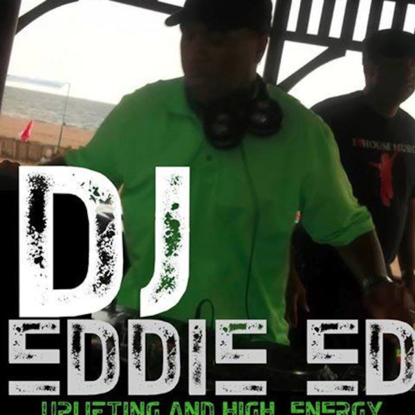 Ed's House featuring DJ Eddie-Ed's podcast