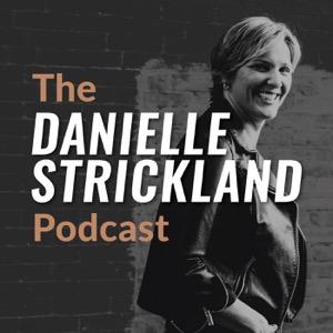 The Danielle Strickland Podcast