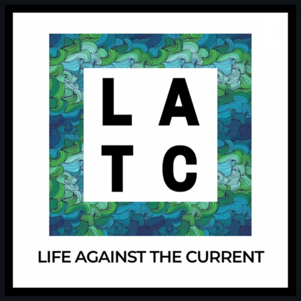 Life Against The Current