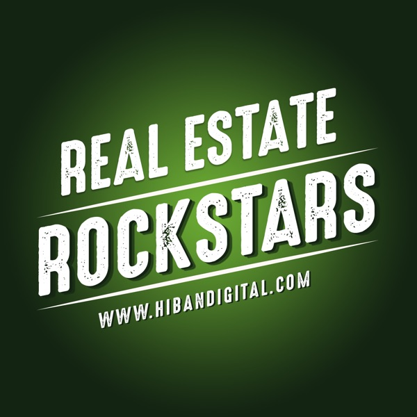 Real Estate Rockstars with Pat Hiban!! Hear today's Real Estate Agents and Experts share their best practices!!!