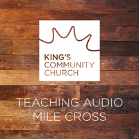 Kings Community Church Mile Cross Site Specific Preaches podcast