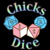 Chicks with Dice Podcast artwork
