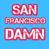 San Francisco Damn Podcast with Dee Dee Lefrak artwork