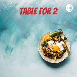 Table for 2 - An MTG Arena Podcast on Apple Podcasts
