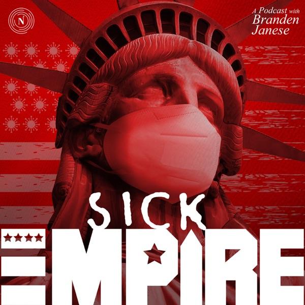 Sick Empire