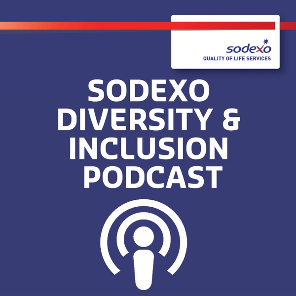 Sodexo Diversity and Inclusion podcasts