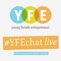 Young Female Entrepreneurs (Audio Version) podcast