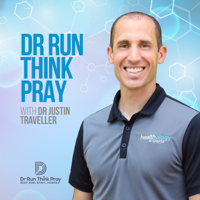Dr Run Think Pray Podcast with Dr Justin Traveller podcast