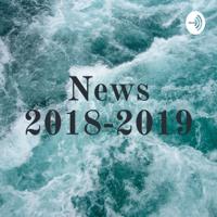 News 2018-2019 podcast