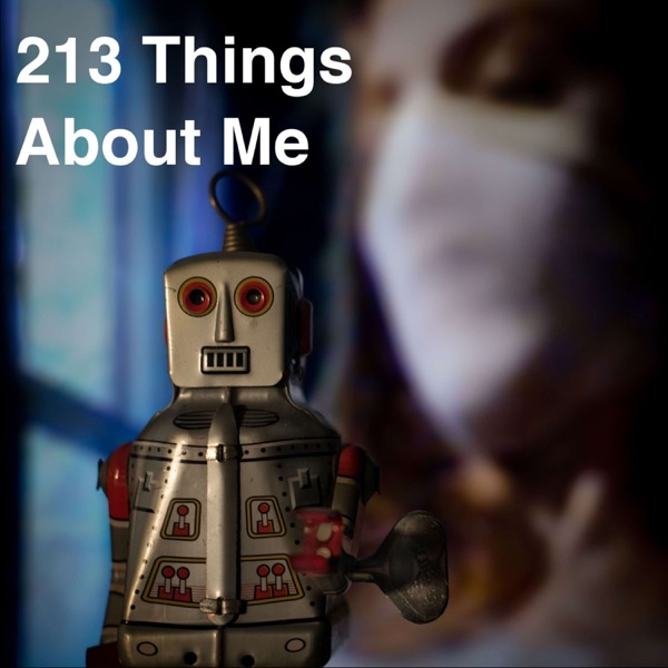 213 Things About Me