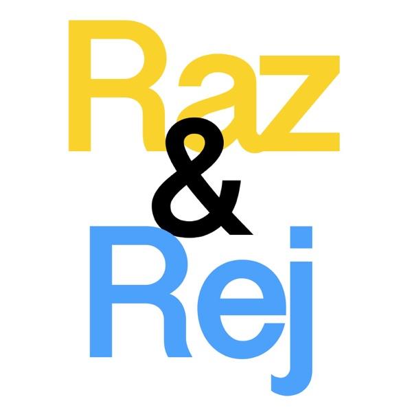 Raz & Rej