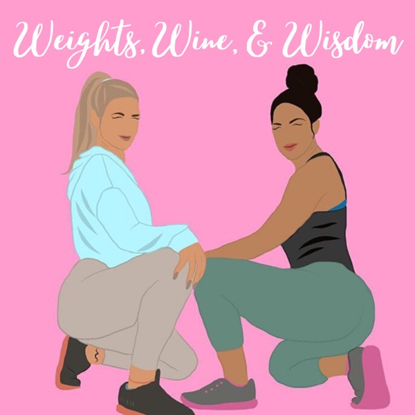 Weights, Wine, & Wisdom
