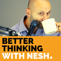 Better Thinking podcast