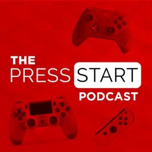 The Press Start Podcast