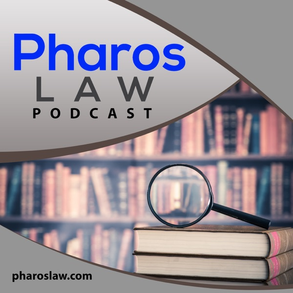 Pharos Law Podcast