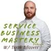 Service Business Mastery - Business Tips and Strategies for the Service Industry artwork