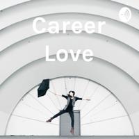 Career Love podcast