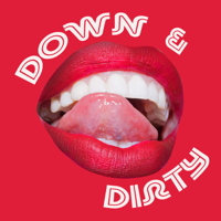 Down and Dirty podcast