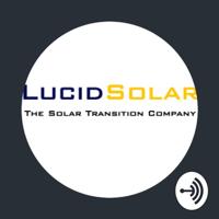 Lucid Solar podcast