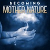Becoming Mother Nature artwork