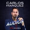 Carlos Marquez Podcast artwork