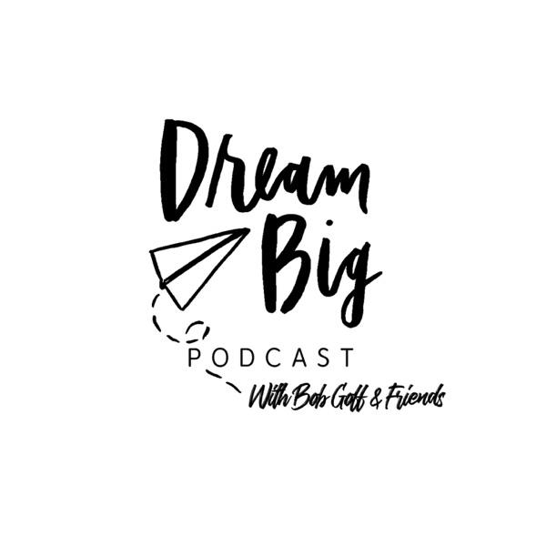 Dream Big Podcast image