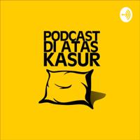 Di Atas Kasur podcast