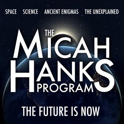 The Micah Hanks Program:Micah Hanks