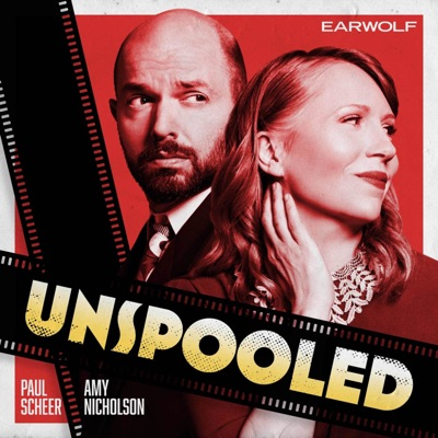 Unspooled:Earwolf, Paul Scheer & Amy Nicholson