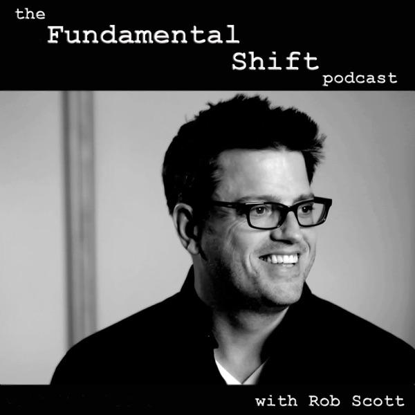 Fundamental Shift Podcast