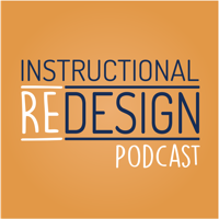 Instructional Redesign Podcast podcast
