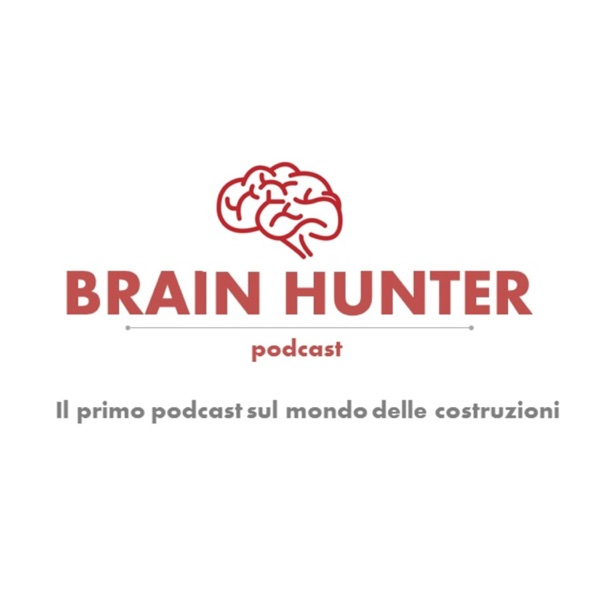 Brain Hunter Podcast