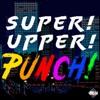 Super Upper Punch