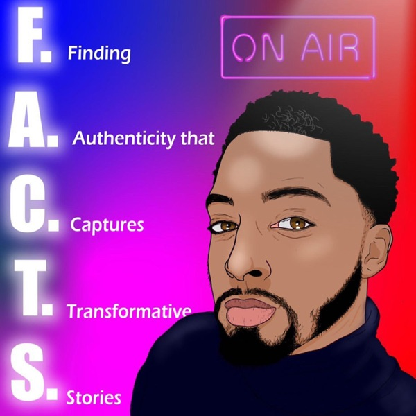 F.A.C.T.S | Finding Authenticity that Captures Transformative Stories |