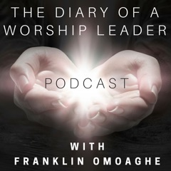 Diary of a Worship Leader