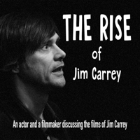 The Rise of Jim Carrey podcast