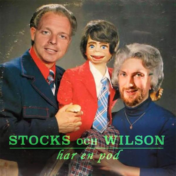 Stocks och Wilson har en pod