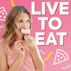 Live To Eat with Candace Nelson