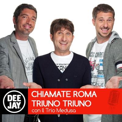 Chiamate Roma Triuno Triuno:Radio Deejay