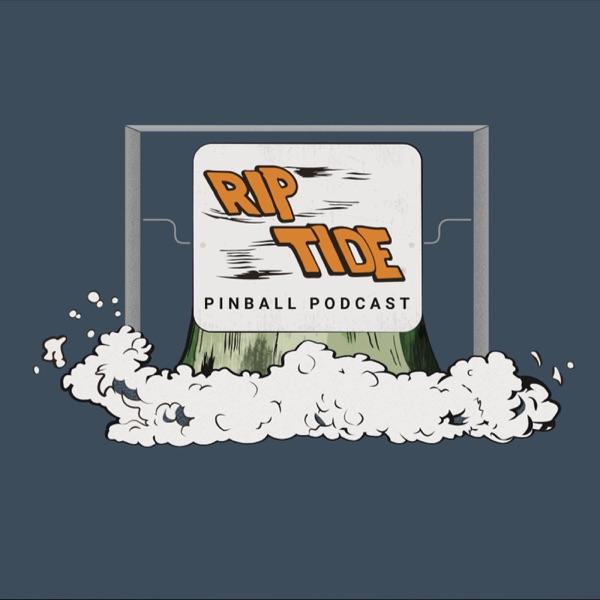 Rip Tide Pinball Podcast