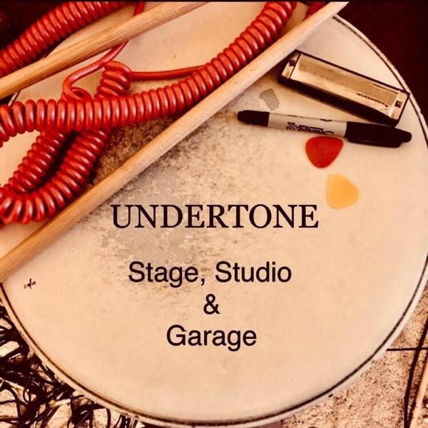 Undertone: Stage, Studio, & Garage